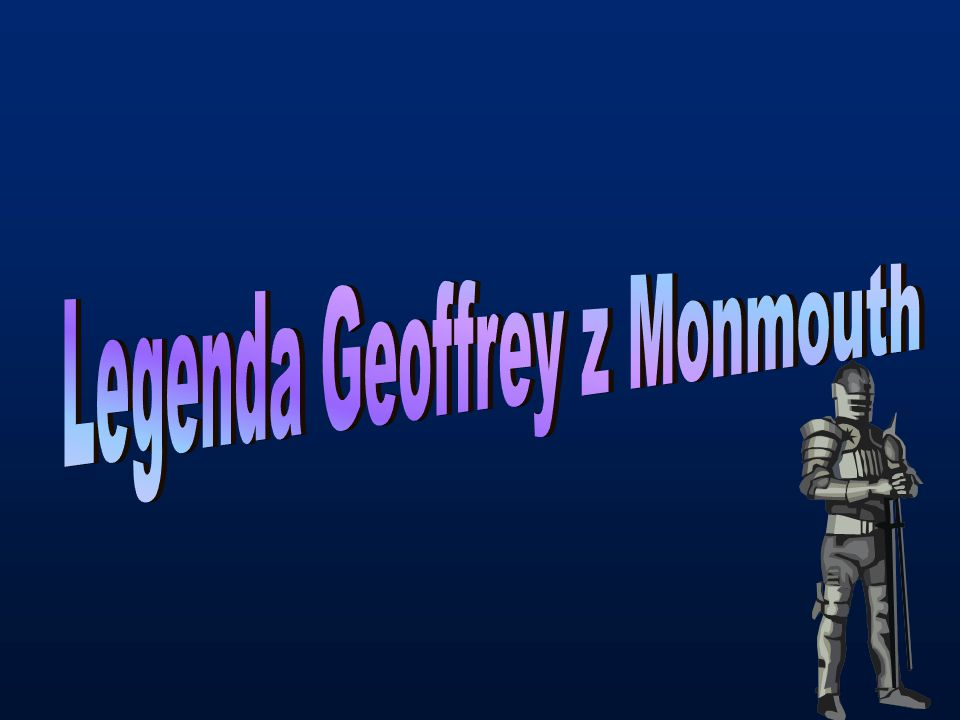 Legenda Geoffrey z Monmouth