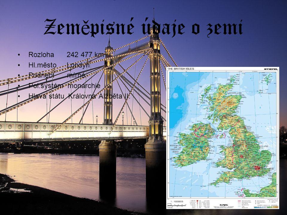 Zeměpisné údaje o zemi Rozloha 242 477 km2 Hl.město Londýn