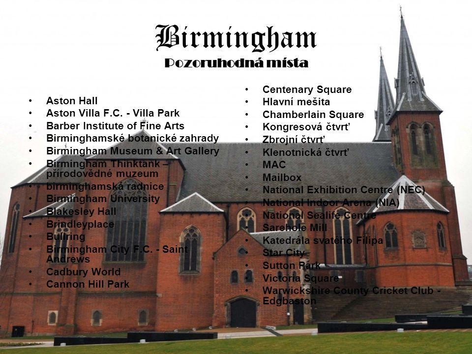 Birmingham Pozoruhodná místa