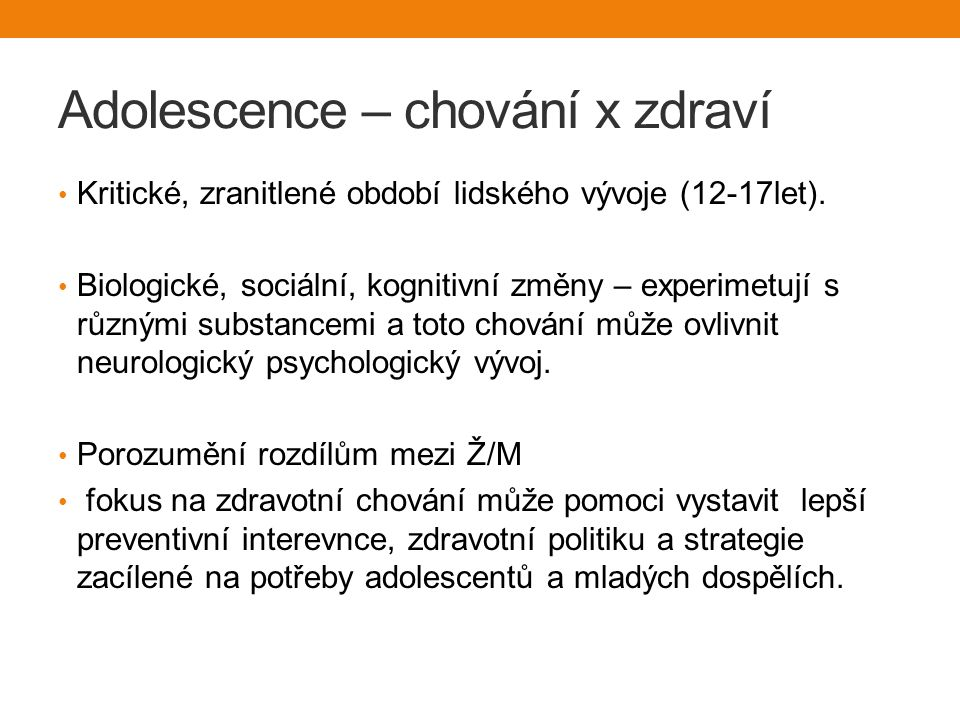 Adolescence – chování x zdraví