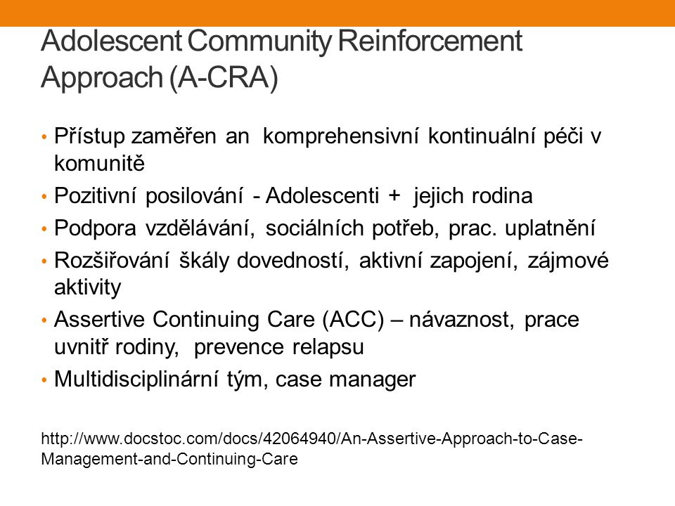 Adolescent Community Reinforcement Approach (A-CRA)