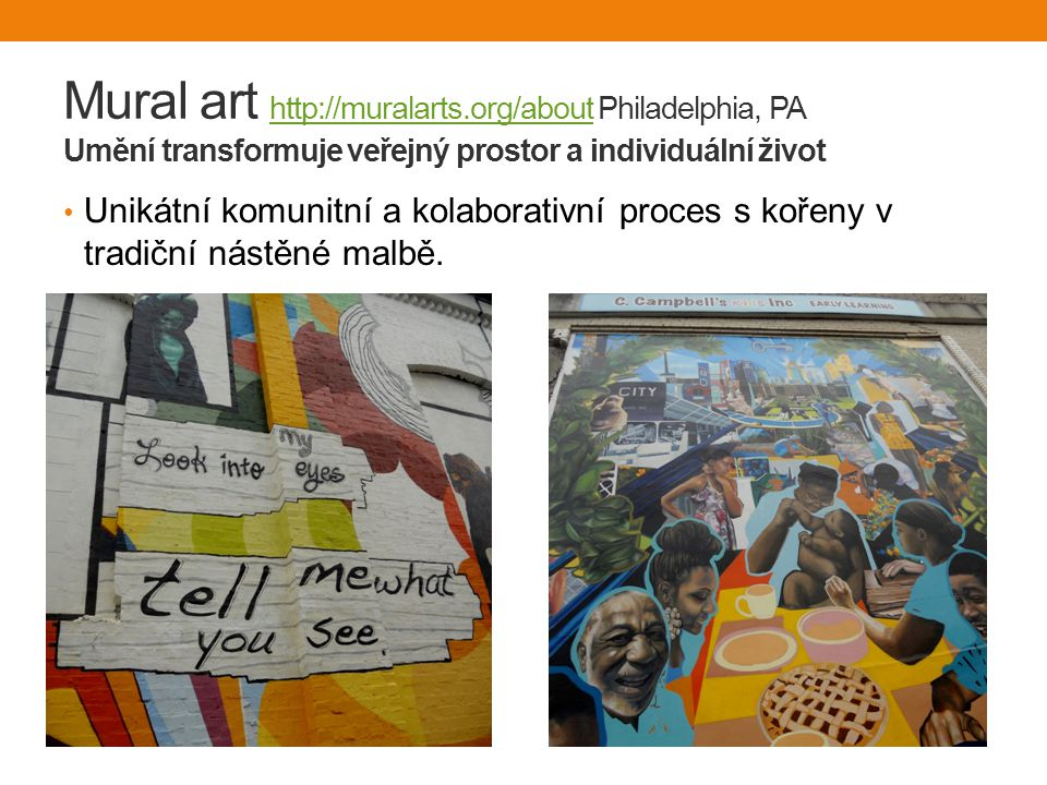 Mural art http://muralarts