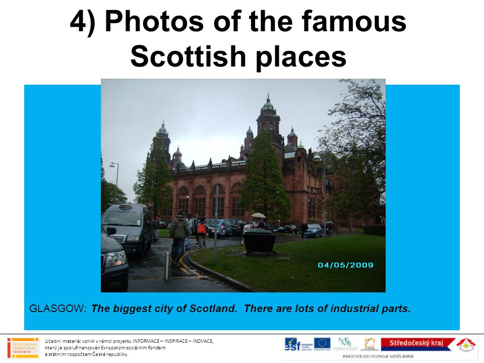 4) Photos of the famous Scottish places