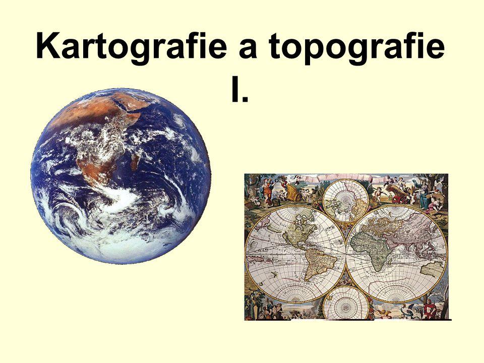 Kartografie a topografie I.