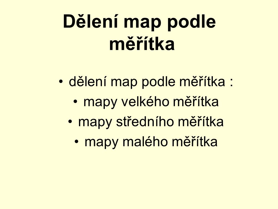 Dělení map podle měřítka