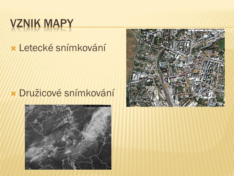 Vznik mapy Letecké snímkování Družicové snímkování