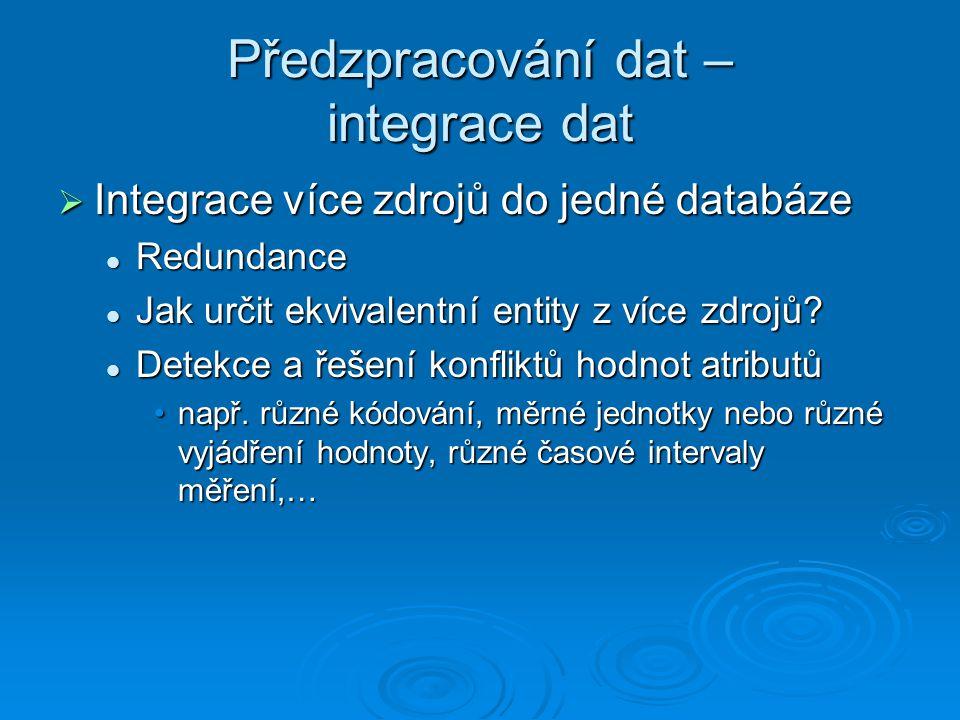 Předzpracování dat – integrace dat