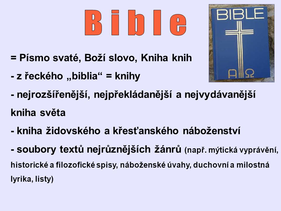 Bible = Písmo svaté, Boží slovo, Kniha knih