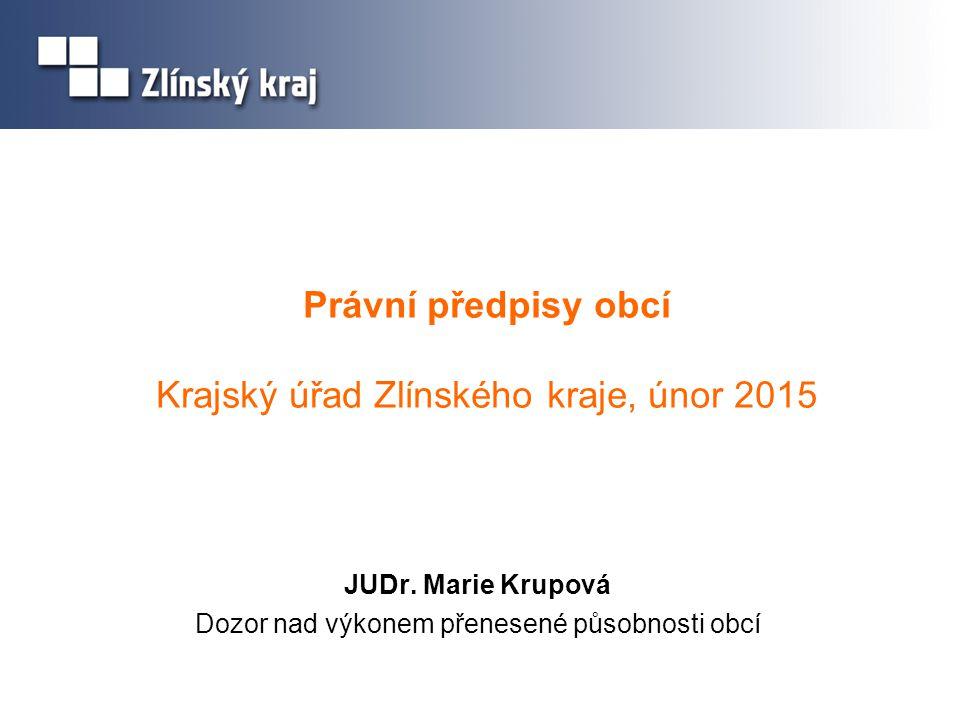 Právní předpisy obcí Krajský úřad Zlínského kraje, únor 2015