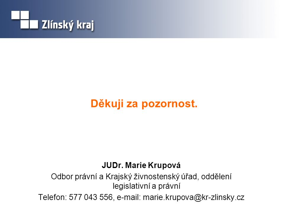 Telefon: 577 043 556, e-mail: marie.krupova@kr-zlinsky.cz
