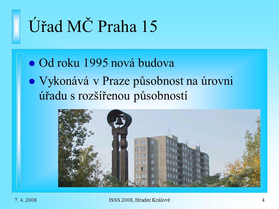 Úřad MČ Praha 15 Od roku 1995 nová budova