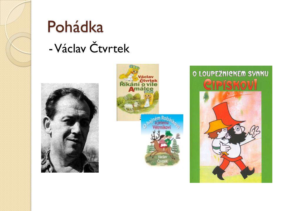 Pohádka - Václav Čtvrtek