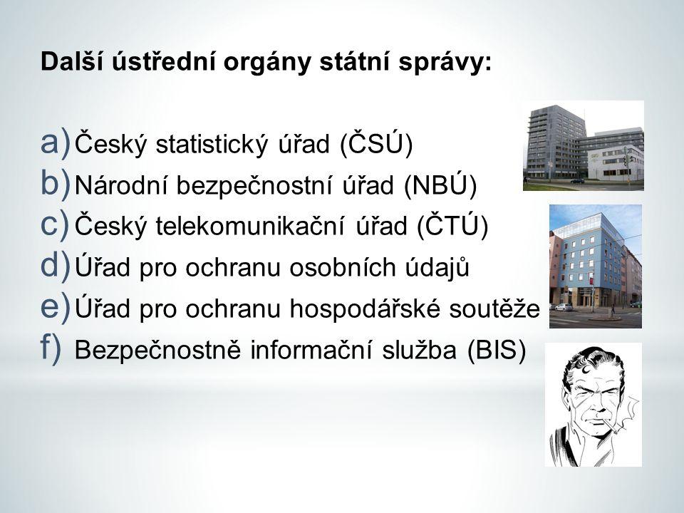 Další ústřední orgány státní správy: