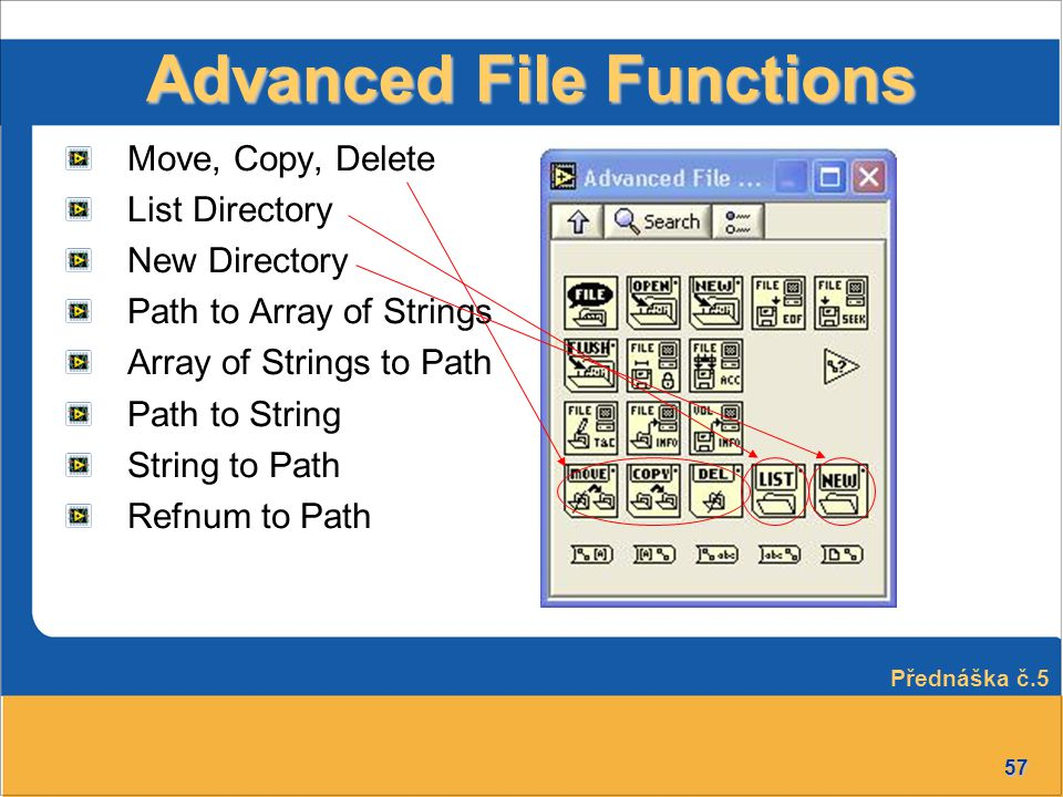 Advanced File Functions