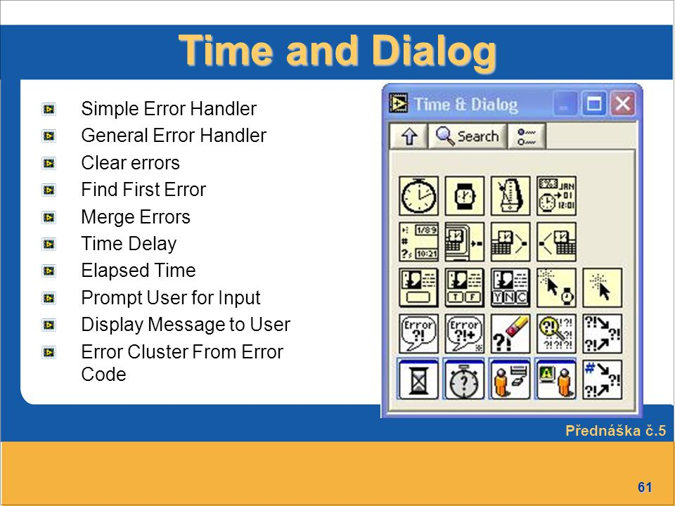 Time and Dialog Simple Error Handler General Error Handler