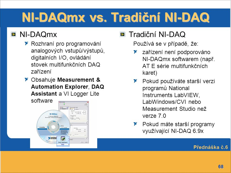 NI-DAQmx vs. Tradiční NI-DAQ