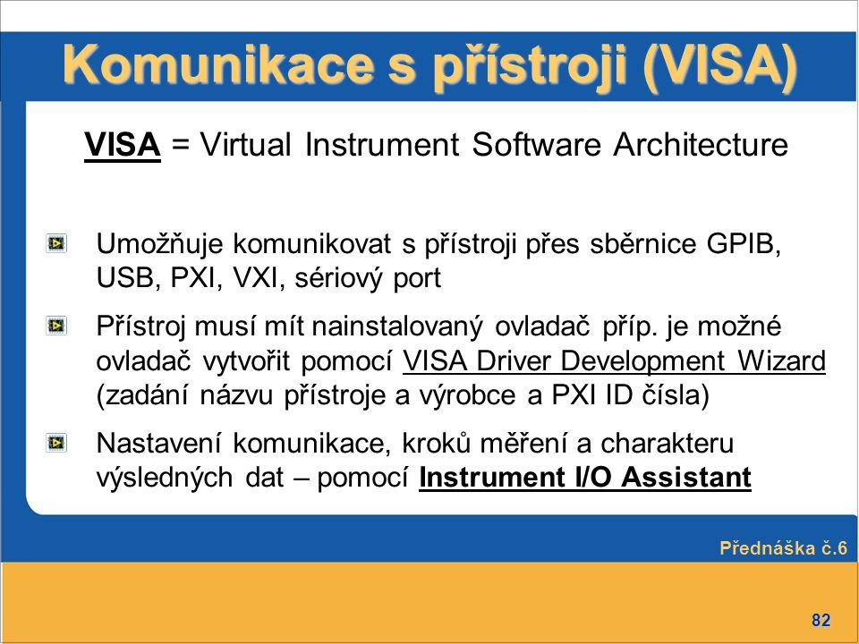 Komunikace s přístroji (VISA)