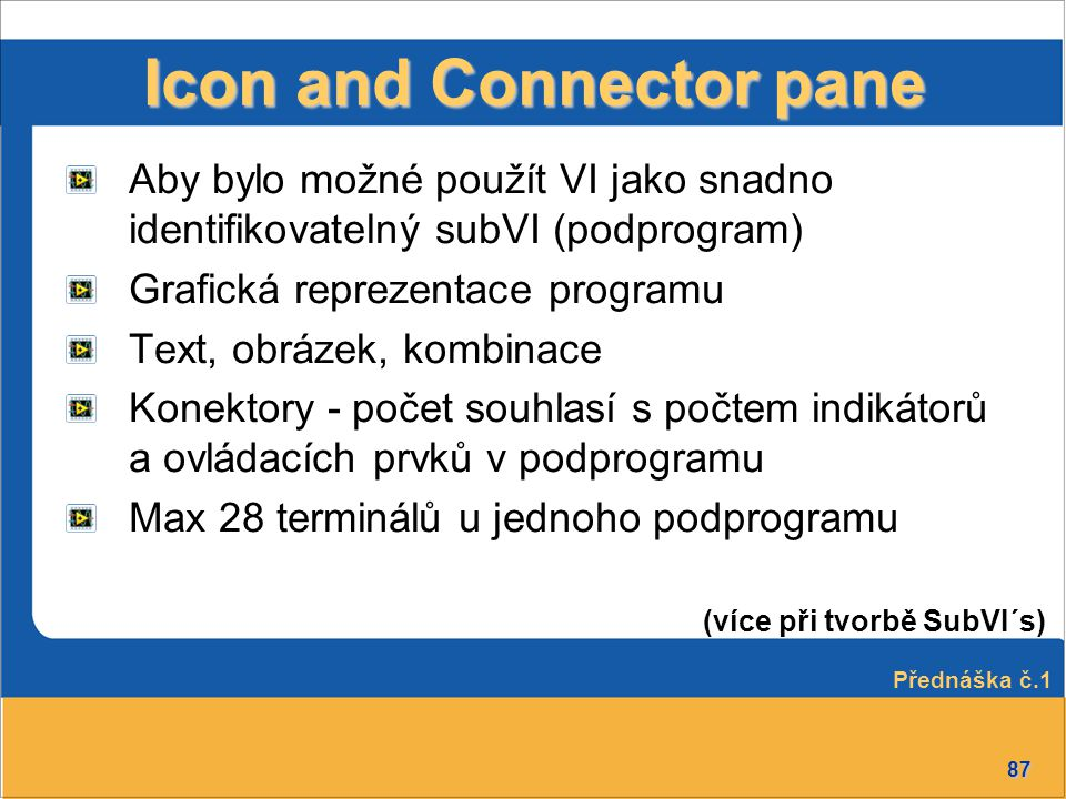 Icon and Connector pane