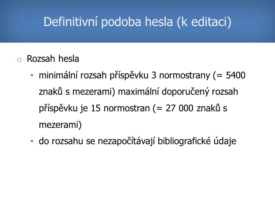 Definitivní podoba hesla (k editaci)