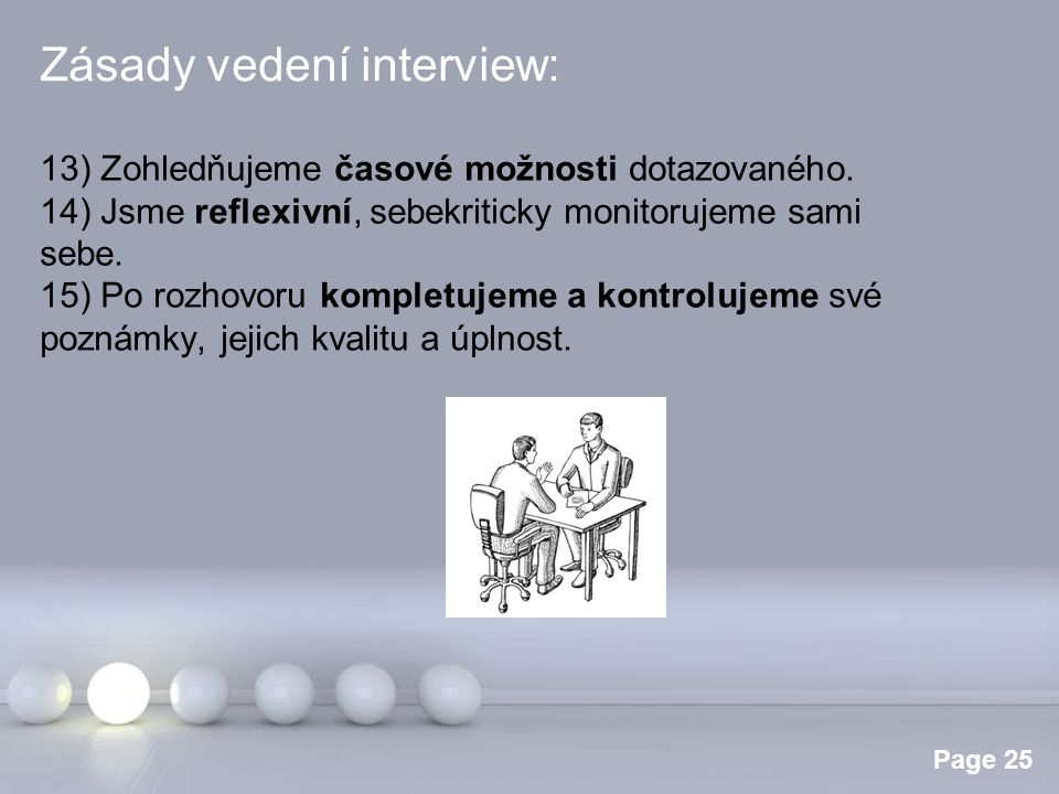 Zásady vedení interview: