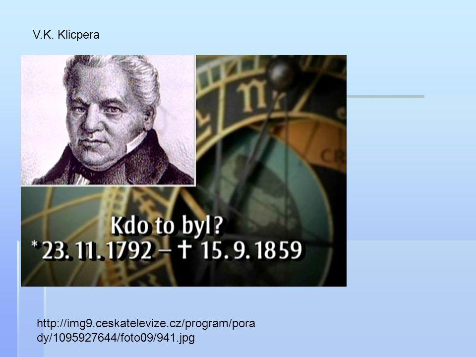 V.K. Klicpera http://img9.ceskatelevize.cz/program/porady/1095927644/foto09/941.jpg