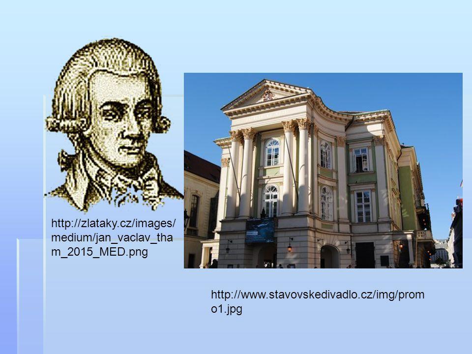 http://zlataky.cz/images/medium/jan_vaclav_tham_2015_MED.png http://www.stavovskedivadlo.cz/img/promo1.jpg.
