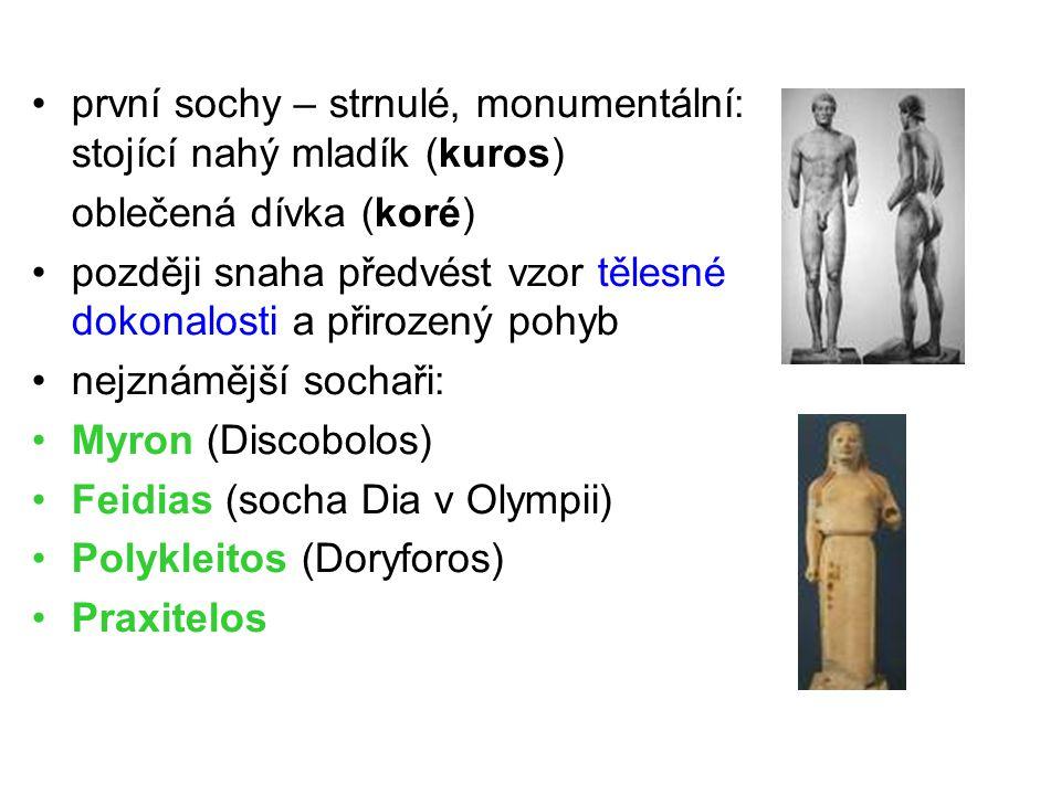 první sochy – strnulé, monumentální: stojící nahý mladík (kuros)