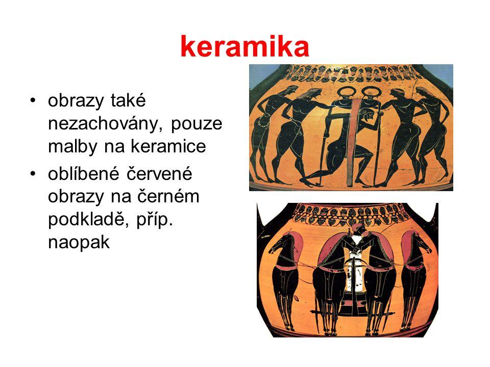 keramika obrazy také nezachovány, pouze malby na keramice