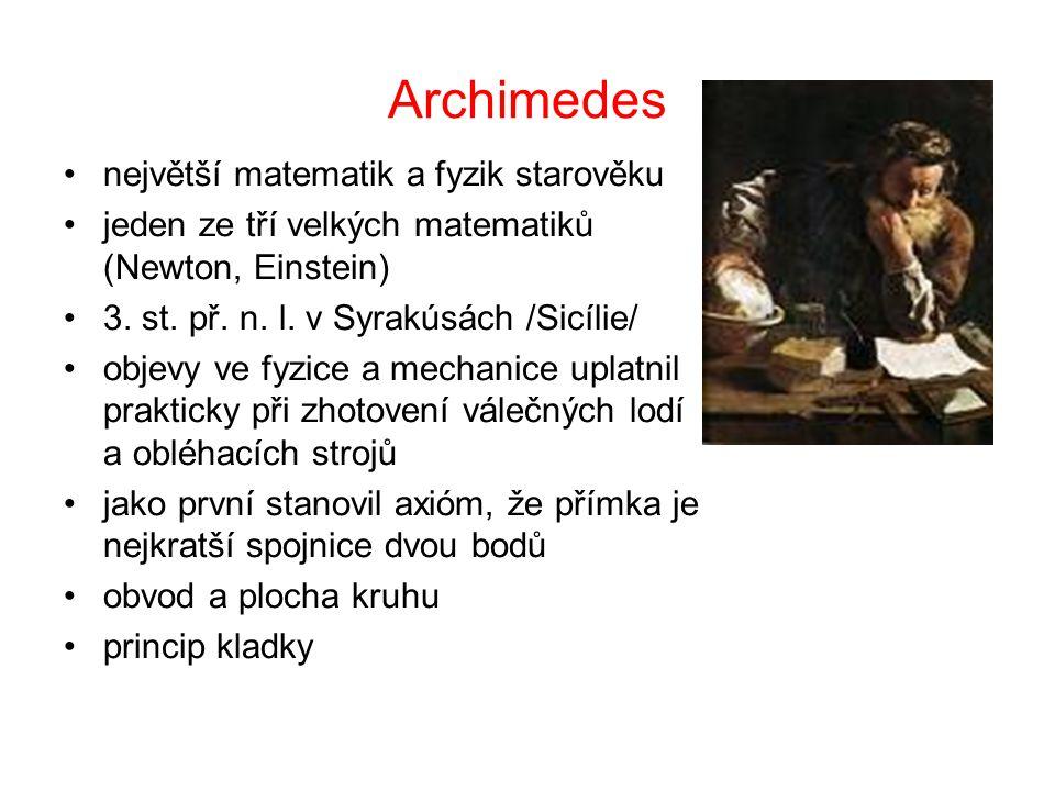 Archimedes největší matematik a fyzik starověku