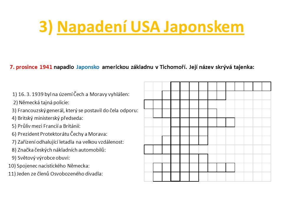 3) Napadení USA Japonskem