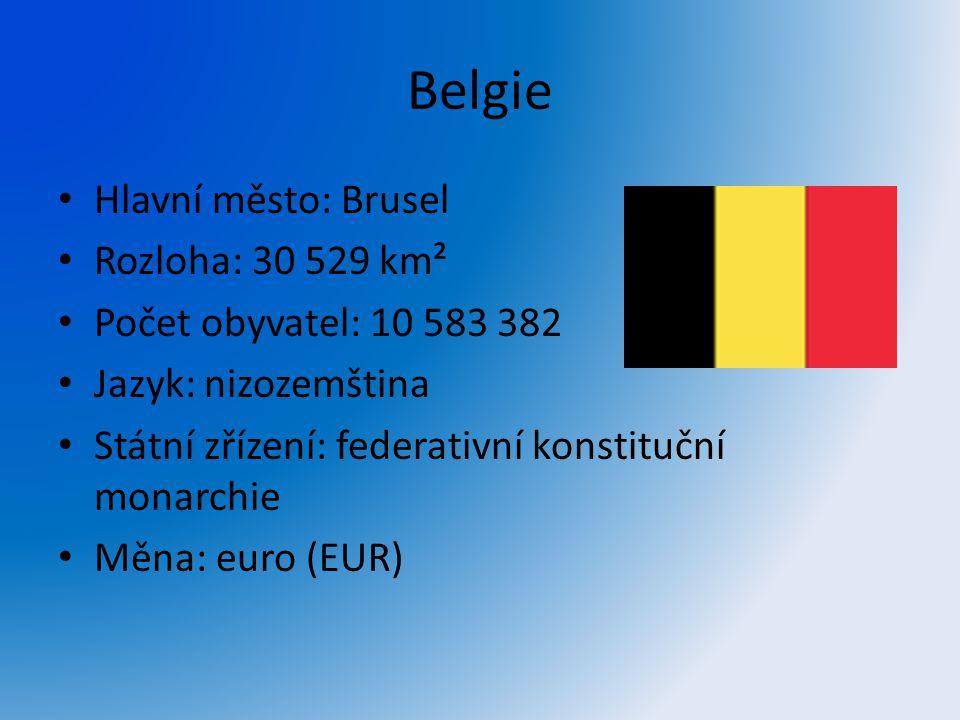 Belgie Hlavní město: Brusel Rozloha: 30 529 km²