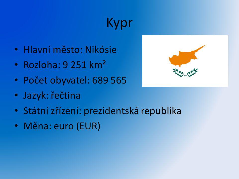 Kypr Hlavní město: Nikósie Rozloha: 9 251 km² Počet obyvatel: 689 565