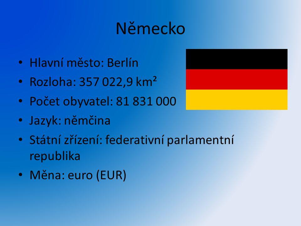 Německo Hlavní město: Berlín Rozloha: 357 022,9 km²