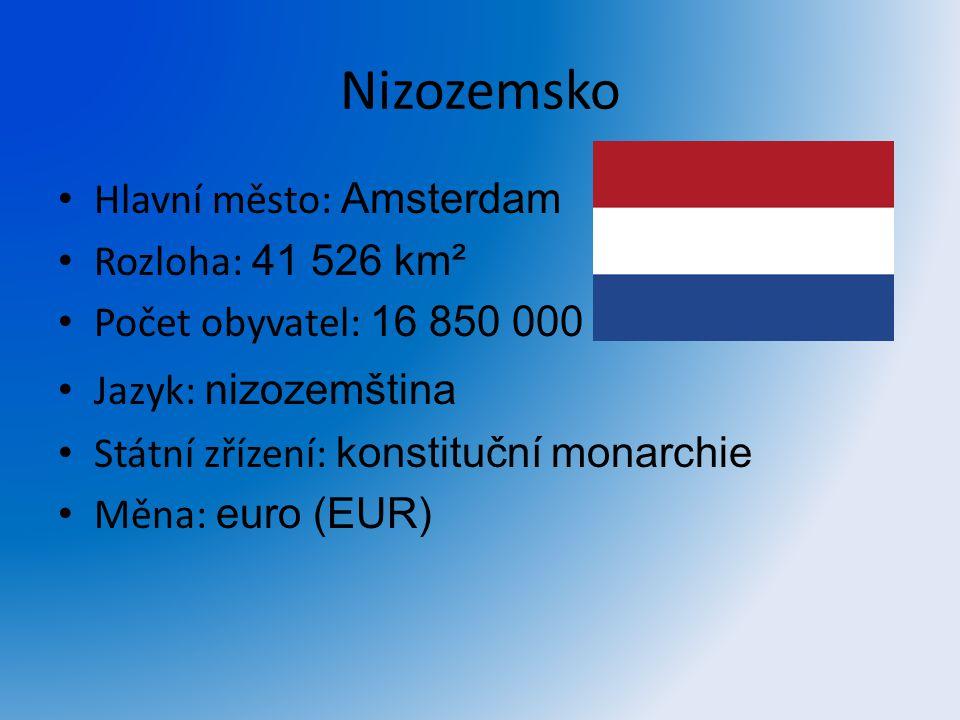 Nizozemsko Hlavní město: Amsterdam Rozloha: 41 526 km²