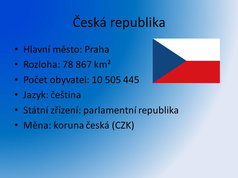 Česká republika Hlavní město: Praha Rozloha: 78 867 km²
