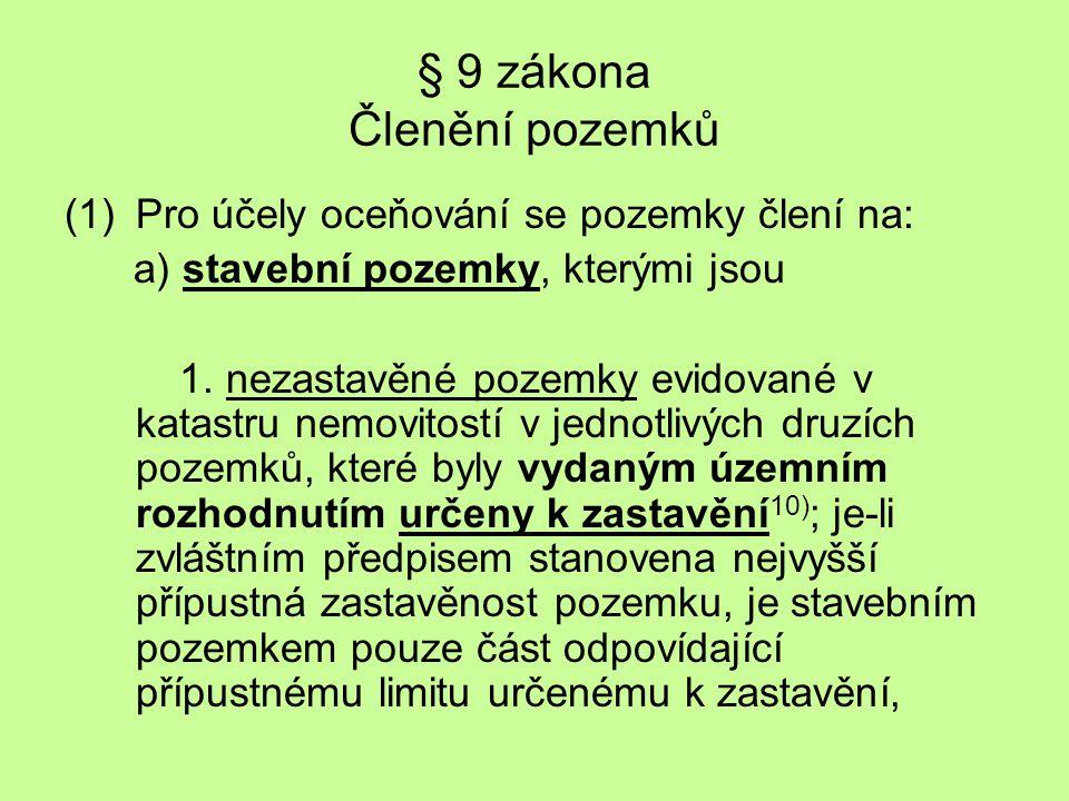 § 9 zákona Členění pozemků