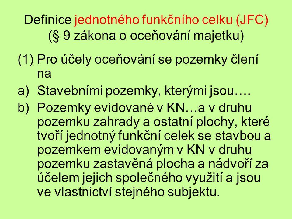 Definice jednotného funkčního celku (JFC) (§ 9 zákona o oceňování majetku)