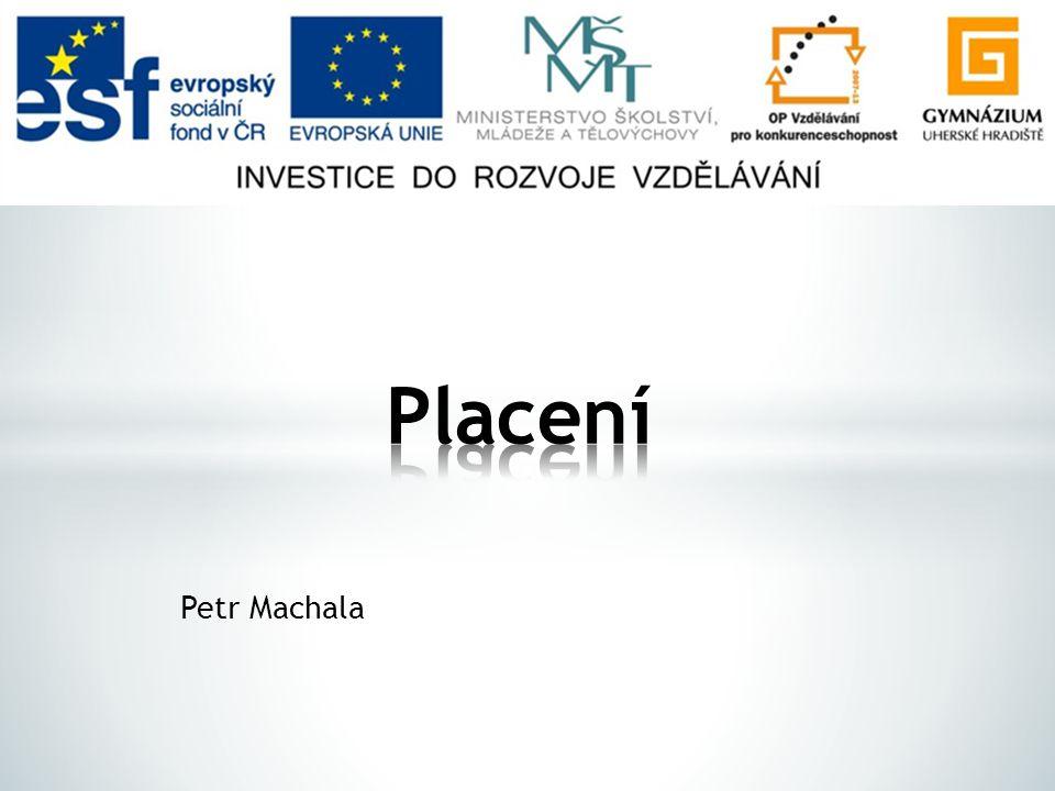 Placení Petr Machala