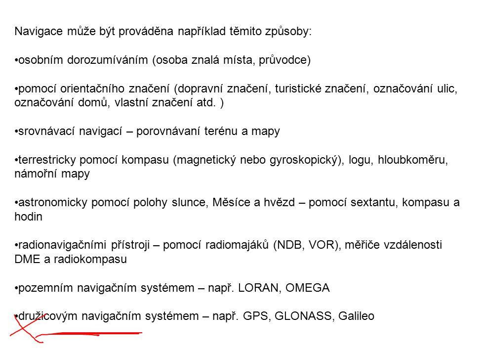 Navigace může být prováděna například těmito způsoby: