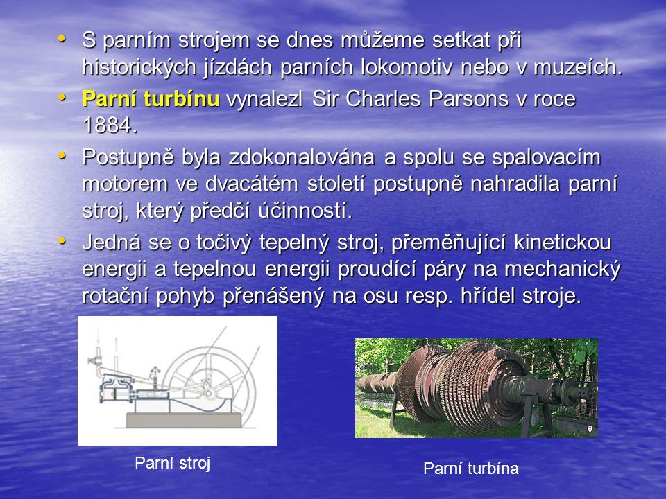 Parní turbínu vynalezl Sir Charles Parsons v roce 1884.