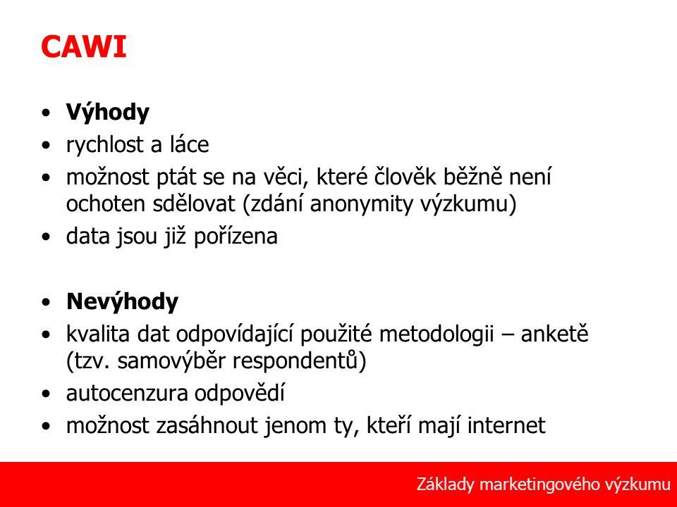 CAWI Výhody rychlost a láce