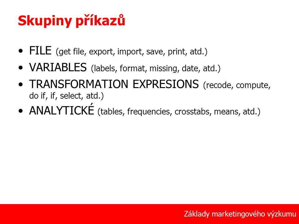 Skupiny příkazů FILE (get file, export, import, save, print, atd.)