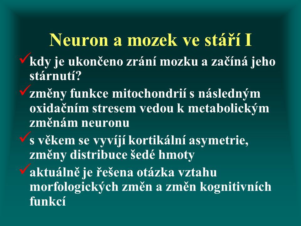 Neuron a mozek ve stáří I