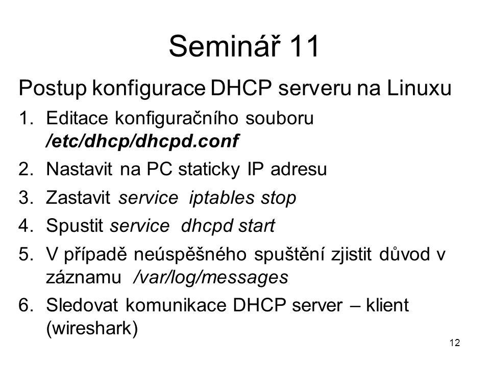Seminář 11 Postup konfigurace DHCP serveru na Linuxu