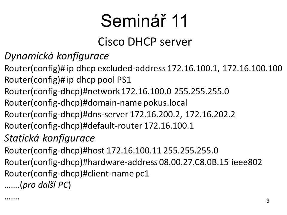 Seminář 11 Cisco DHCP server Dynamická konfigurace
