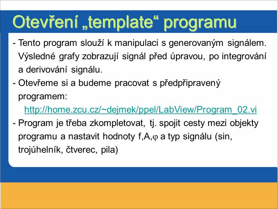 """Otevření """"template programu"""