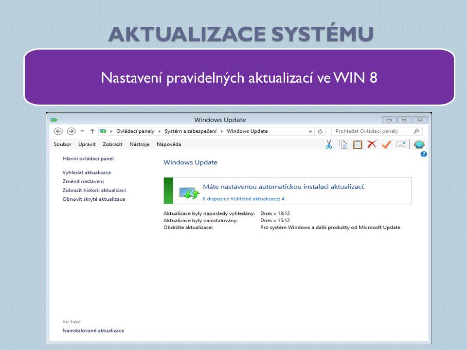Nastavení pravidelných aktualizací ve WIN 8