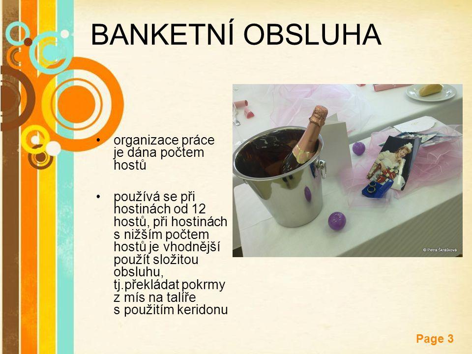 BANKETNÍ OBSLUHA organizace práce je dána počtem hostů
