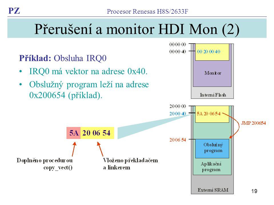 Přerušení a monitor HDI Mon (2)