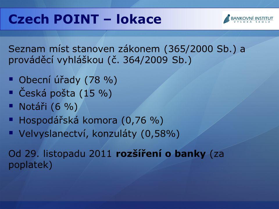 Czech POINT – lokace Seznam míst stanoven zákonem (365/2000 Sb.) a prováděcí vyhláškou (č. 364/2009 Sb.)
